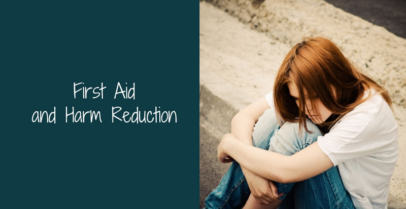 First Aid and Harm Reduction