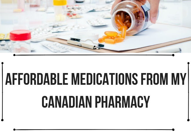 Affordable Medications from My Canadian Pharmacy